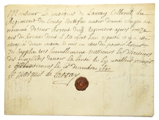 "Manuscript document signed ""Le Marquis de Larray"" with his seal. Louis XIV, Lesnet Larray, Marquis de."
