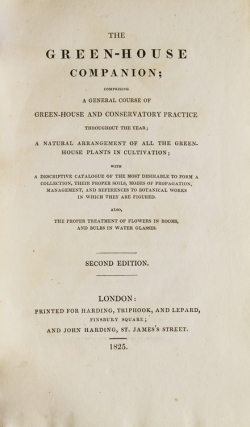 The Green-House Companion; comprisinig a general course of green-house and conservatory practice throughout the year…