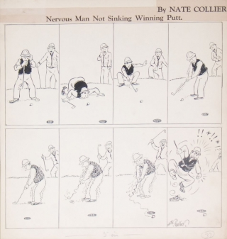"""Golf Bugs: Nervous Man Not Sinking Winning Putt"" Original of an eight-panel cartoon, india ink on light card, signed ""Nate Collier"". Golf, Nate Collier."