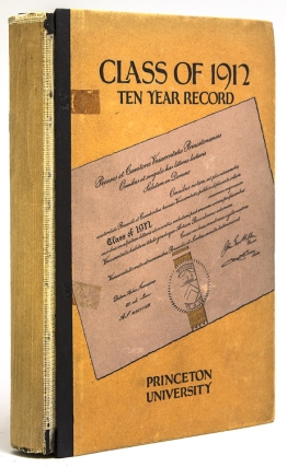 Class of 1912 Princeton University Ten Year Record. Eugene V. III Connett, Richard A. Medina