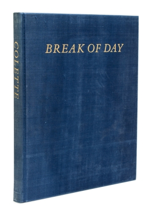 Break of Day. Translated by Enid McLeod; Introduction by Robert Phelps. Sidonie-Gabrielle...