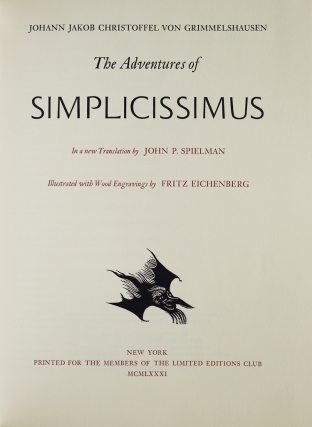 The Adventures of Simplicissimus. A new translation by John P. Spielman