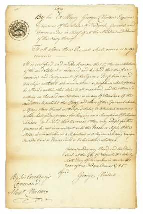 Contemporary manuscript document copy of Declaration by Clinton as Governor of the State of New York, General and Commander in Chief of all the Militia and Admiral of the Navy. New York, George Clinton.