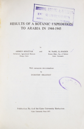 Results of a Botanic Expedition to Arabia in 1944-1945 … with numerous determinations by Dorothy Hillcoat