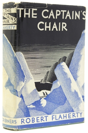 The Captain's Chair. Robert Flaherty.