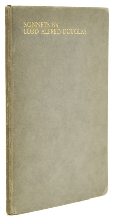 Sonnets. [Note by T.W.H. Crosland.]. Lord Alfred Douglas.