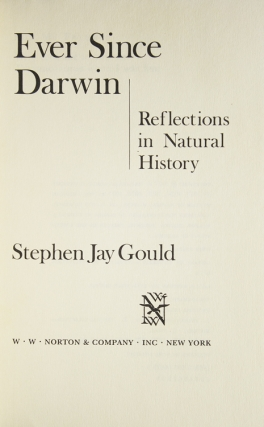 Ever Since Darwin. Reflections in Natural History