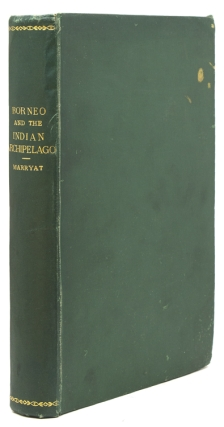 Borneo and the Indian Archipelago. Francis Samuel Marryat.