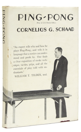 Ping-Pong. The Game, its Tactics and Laws. With Introductory Comment by William T. Tilden, 2nd and Francis T. Hunter. Cornelius Schaad.