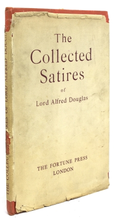 The Collected Satires. Lord Alfred Douglas.