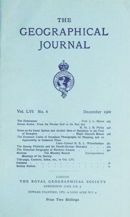 """Across Arabia: From the Persian Gulf to the Red Sea"" in The Geographical Journal Vol. LVI No. 6...."