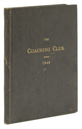 The Coaching Club. Rules and List of Members. 1940