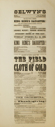 "Broadside: Selwyn's. ""The Beautiful Legend, King Rene's Daughter!"" and the Glorious extravaganza..."