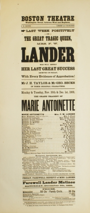 "Broadside: Boston Theatre. Last Week Positively of ""The Great Tragic Queen, Mrs. F.W. Lander who will repeat her last great success received on Friday. ""Marie Antoinette"""