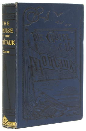 The Cruise of the Montauk to Bermuda, the West Indies and Florida. James McQuade