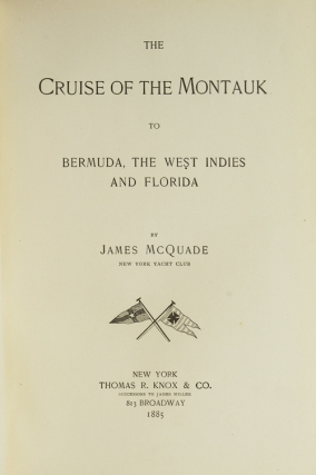 The Cruise of the Montauk to Bermuda, the West Indies and Florida