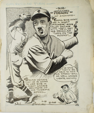 "Gets Regular Turn...Bob Feller of Indians..."" Bob Feller, Phil Berube"