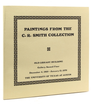 Paintings from the C.R. Smith Collection. Exhibition Catalogue