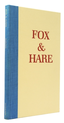 Fox and Hare. The Story of a Friday Evening. Chester Anderson