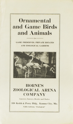 Report on Horne Zoological Corporation. Big Game Industry, Investment Auditors of California.