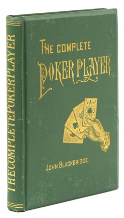 The Complete Poker-Player. John Blackbridge.