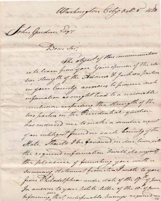 "Autograph Letter, Signed ""Wm Clark"" To John Gardner of York, Pa inquiring as to Gardiner's ""opinion of the relative strength of the Adams & Jackson parties in your County..."" William Clark."