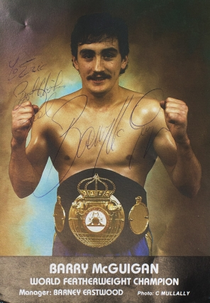 Autograph Photo of Barry McGuigan World Featherwight Champion. Barry McGuigan