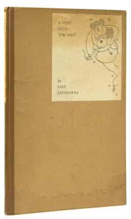 A Peep into the Past. Max Beerbohm