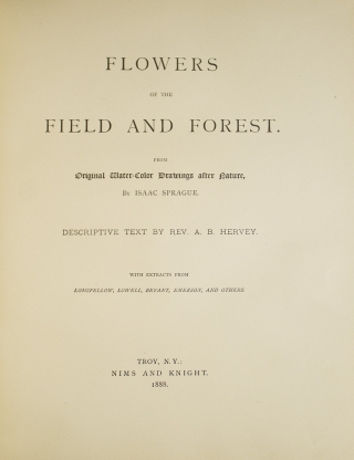 Flowers of the Field and Forest. From Original water-color drawings after nature