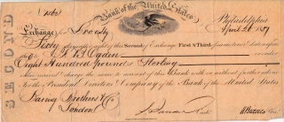 "Second of Exchange issued by the Bank of the United States to ""F.B. Ogden"" signed by Nicholas..."