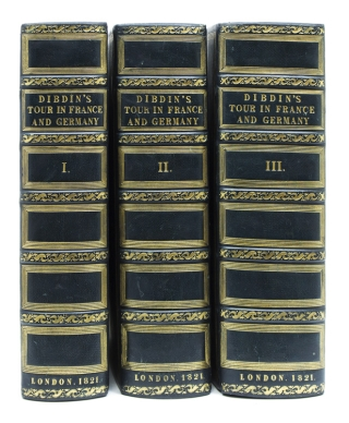 A Bibliographical Antiquarian and Picturesque Tour in France and Germany. T. F. Dibdin.