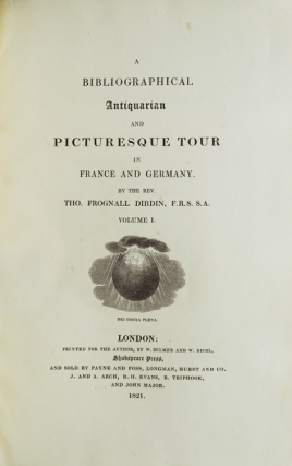 A Bibliographical Antiquarian and Picturesque Tour in France and Germany