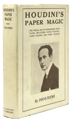 Houdini's Paper Magic. Harry Houdini