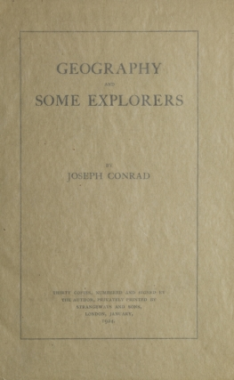 Geography and Some Explorers. Joseph Conrad.