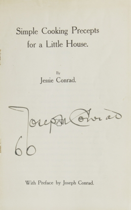 Simple Cooking Precepts for a Little House. SIGNED, Jessie Conrad.