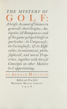The Mystery of Golf: A brief Account of Games in generall: their Origine; Antiquitie; & Rampancie: and of the game ycleped Golfe in particular [etc.]