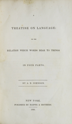 A Treatise on Language or the Relation which words bear to Things in four parts