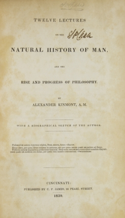 Twelve Lectures on the Natural History of Man, and the Rise and Progress of Philosophy