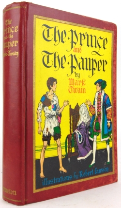 The Prince and the Pauper by Mark Twain. Foreward of 3 pages by Artist Lawson. Samuel L. Clemens.