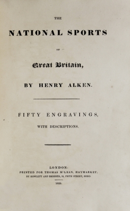 The National Sports of Great Britain, … Fifty Engravings, with Descriptions