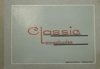 Classic Lampshades. Registered Designs. [Title on cover]. WITH: 28 leaf printed coloured sample book. Printed recto only WITH: 11 page colour sample book. Printed recto only. Lampshades, Stuart M. Pike.