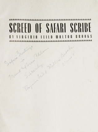 Screed of a Safari Scribe