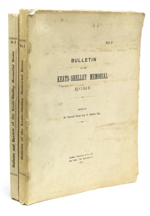 Bulletin of the Keats-Shelley Memorial Rome. No. 1 [… No. 2, all issued]. Keats, Shelley,...