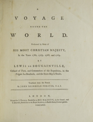 A Voyage round the World…In the years 1776, 1767, 1768, and 1769…Translated from the French by John Reinhold Forster…