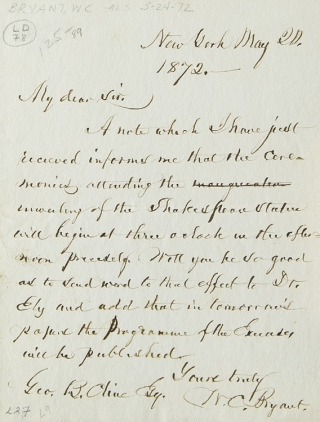 Autograph Letter Signed. To George B. Cline. About the unveiling of the Shakespeare Statue. William Cullen Bryant.