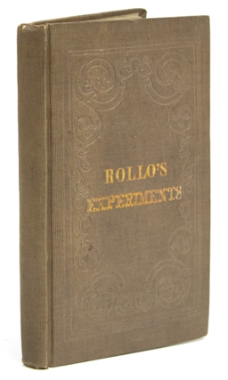 Rollo's Experiments. Jacob Abbott.