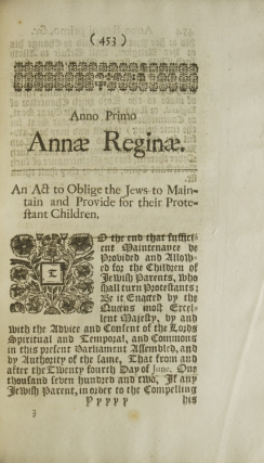 An Act to Oblige the Jews to Maintain and Provide for Their Protestant Children [1 Anne, st. I, c. 30]