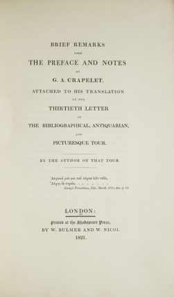 A Roland for an Oliver; Or, Brief Remarks upon the Preface and Notes of G.A. Crapelet, attached to his Translation of the Thirtieth Letter of The Bibliographical, Antiquarian, and Picturesque Tour