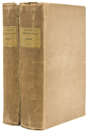 A Bibliographical Antiquarian and Picturesque Tour in the Northern Counties of England and in...