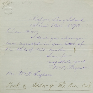 "Autograph Letter Signed (""Wm.C. Bryant""), to W.F. Suydam, an admirer. William Cullen Bryant."
